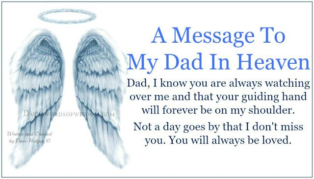 Daveswordsofwisdom.com: A Message To My Dad In Heaven.
