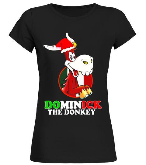 Funny Italian Dominick The Christmas Donkey Tee Shirt