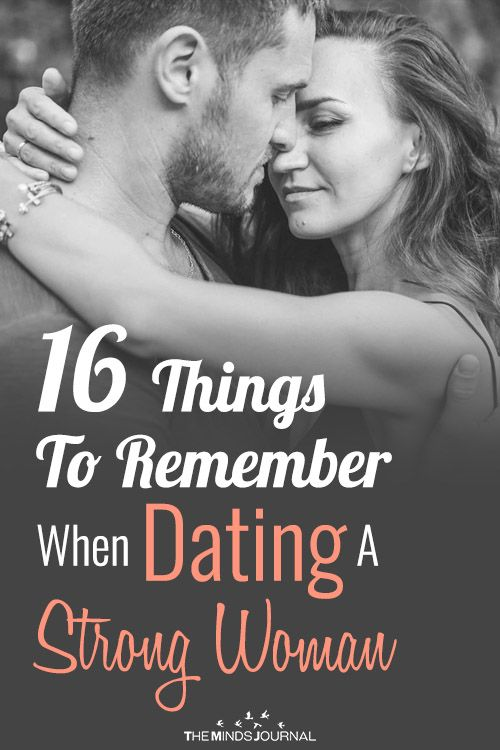 16 Things To Remember When Dating A Strong Woman | Strong