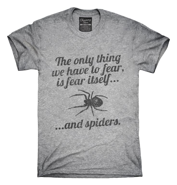 """""""I love this except for actually wearing a spider on me!"""" Fear Itself and Spiders T-shirts, Hoodies,"""