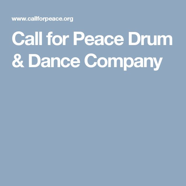 Call for Peace Drum & Dance Company