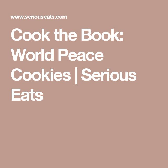 Cook the Book: World Peace Cookies   Serious Eats