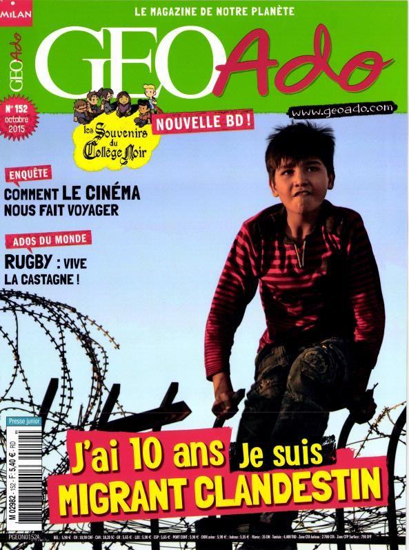 Géo Ado, n° 152 , octobre 2015