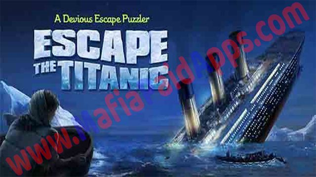 Escape Titanic 1.6.4 Mod (Hints/Unlocked/Ad-Free) Apk for android    Escape Titanic is a Puzzle Game for android  Download last version ofEscape TitanicApk  Mod (Hints/Unlocked/Ad-Free) for android from MafiaPaidAppswith direct link  Download Escape Titanic from the link below:  Escape Titanic  Can you Escape the Titanic before it's too late? Join over 3 million fans who've taken the escape game challenge.  Get ready - there are no instructions its just you and your smarts as you face the…