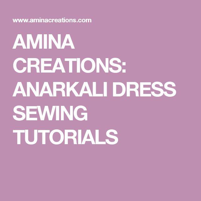 AMINA CREATIONS: ANARKALI DRESS SEWING TUTORIALS
