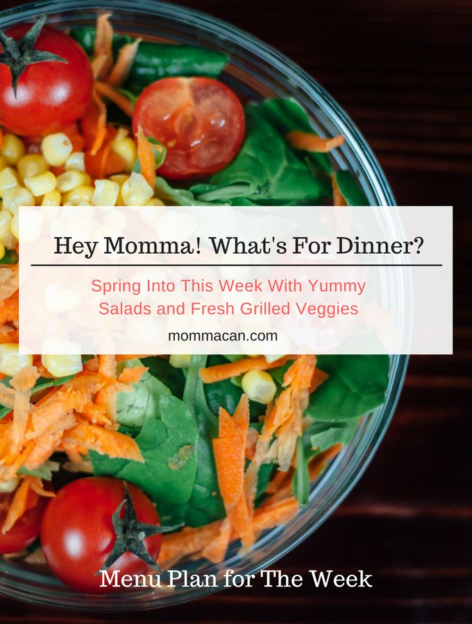 Come find out what is for dinner at momma's house this week! Healthy food for your family.