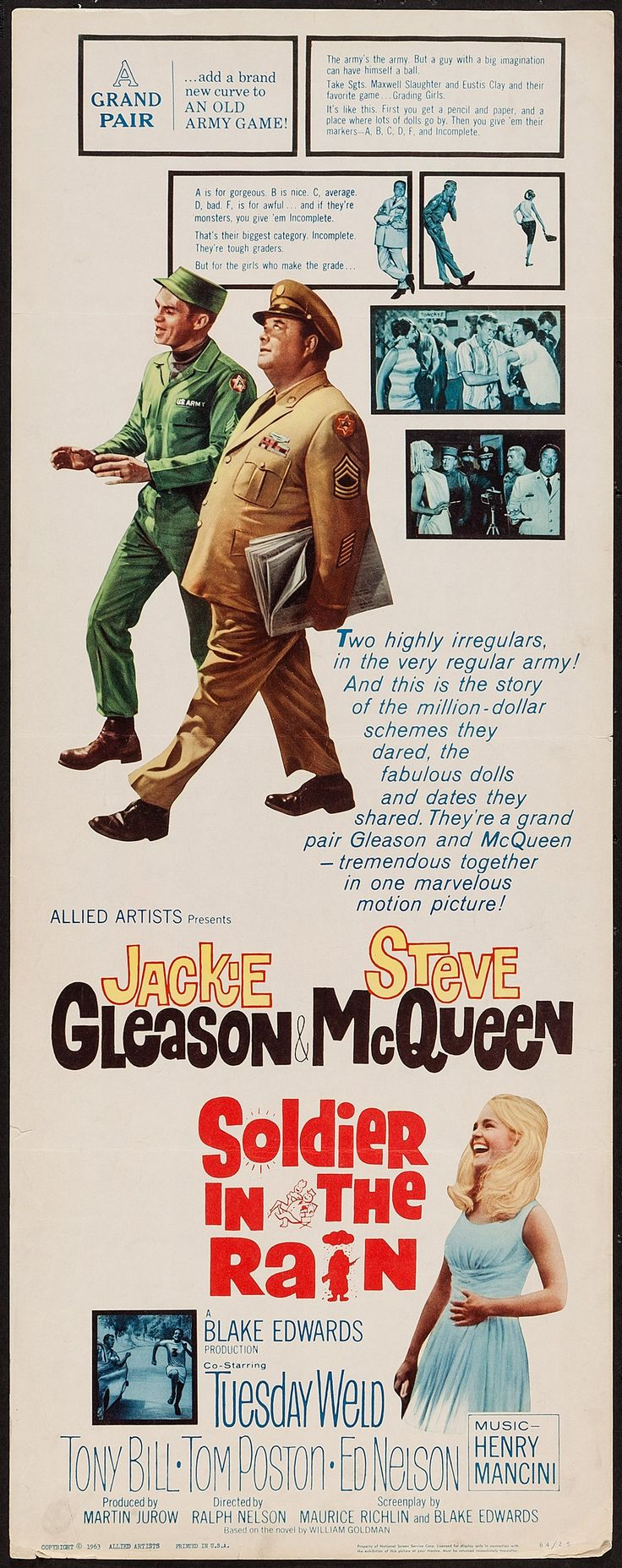 Soldier in the Rain (1963) Stars: Steve McQueen, Jackie Gleason, Tuesday Weld, Chris Noel, Tony Bill, Tom Poston, Ed Nelson ~ Director: Ralph Nelson