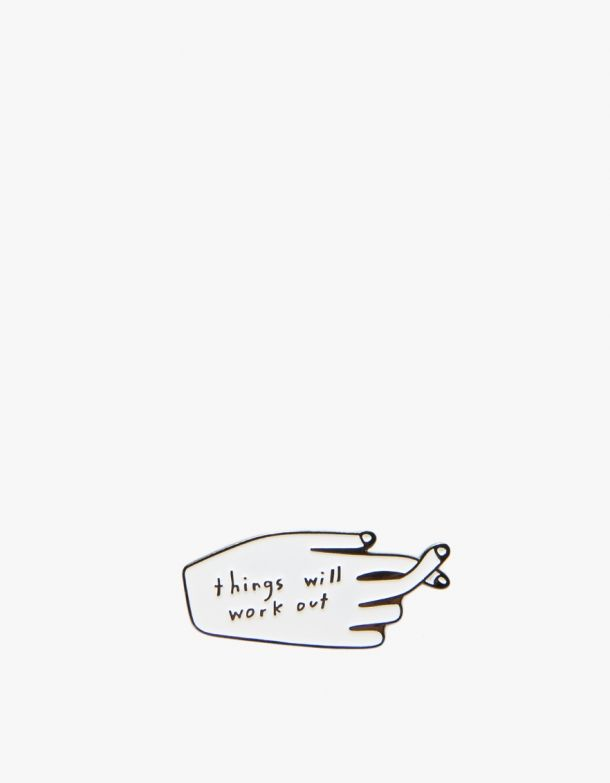 Thing Will Work Out Enamel Pin