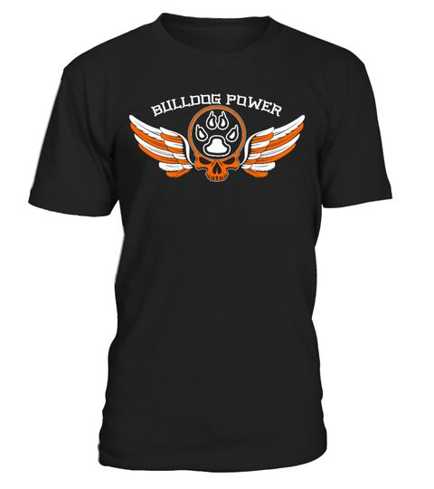 # Bulldog Power .  Bulldog Power. Available in various colors and styles. Get  yours today.