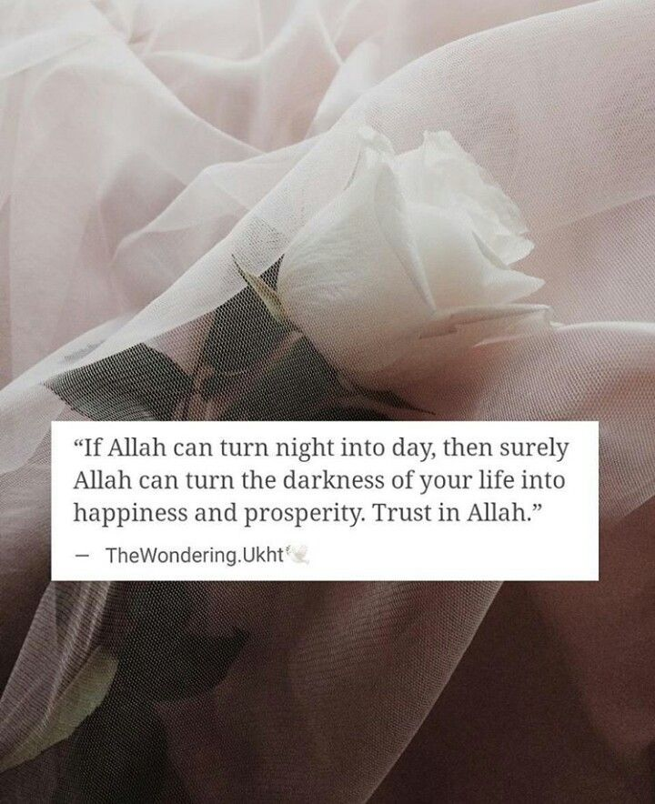 Allah can turn the darkness in your life into light.   #Hope #Faith #Love