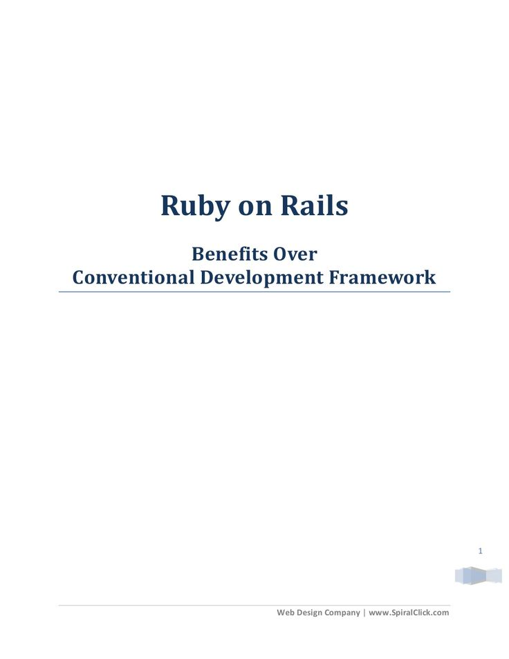 Ruby on Rails - Benefits over Conventional Development Framework by rebertlee via slideshare