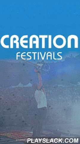 Creation Festival  Android App - playslack.com ,  Creation Festivals are two annual events that have become the Nation's Largest Christian Music Festivals. The Creation Experience includes four jam-packed days of music, teaching, baptism, camping and fell