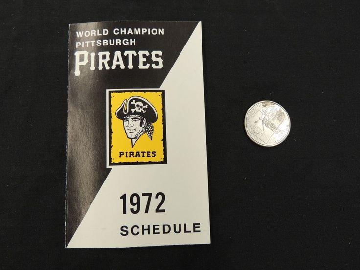 VTG 1972 Pittsburgh Pirates Game Pocket Schedule World Champion Baseball MLB WOW