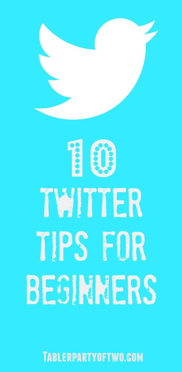 10 Twitter Tips for Beginners | Tabler Party of Two - Featured at the #HomeMattersParty 36