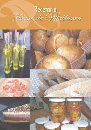 Libro de recetas de la Casa de Oficio 'El Horno de Villablanca'
