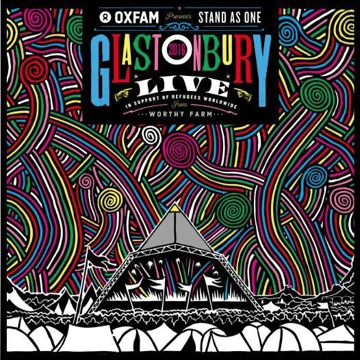 OXFAM PRESENTS: STAND AS ONE - GLASTONBURY LIVE 2016 (PRE-ORDER) | Glastonbury Festival
