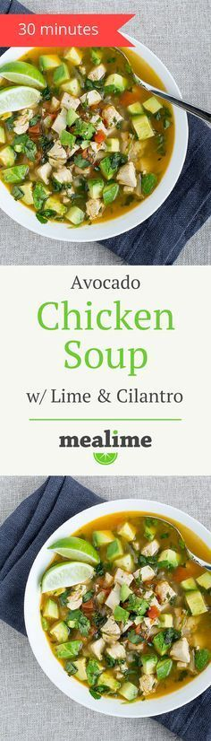 Chicken Avocado Soup with Lime & Cilantro via /mealime/ - a quick and healthy recipe for one or two. Flexitarian, keto, low carb, paleo/primal, dairy free, fish free, gluten free, peanut free, shellfish free, and tree nut free. #mealplanning