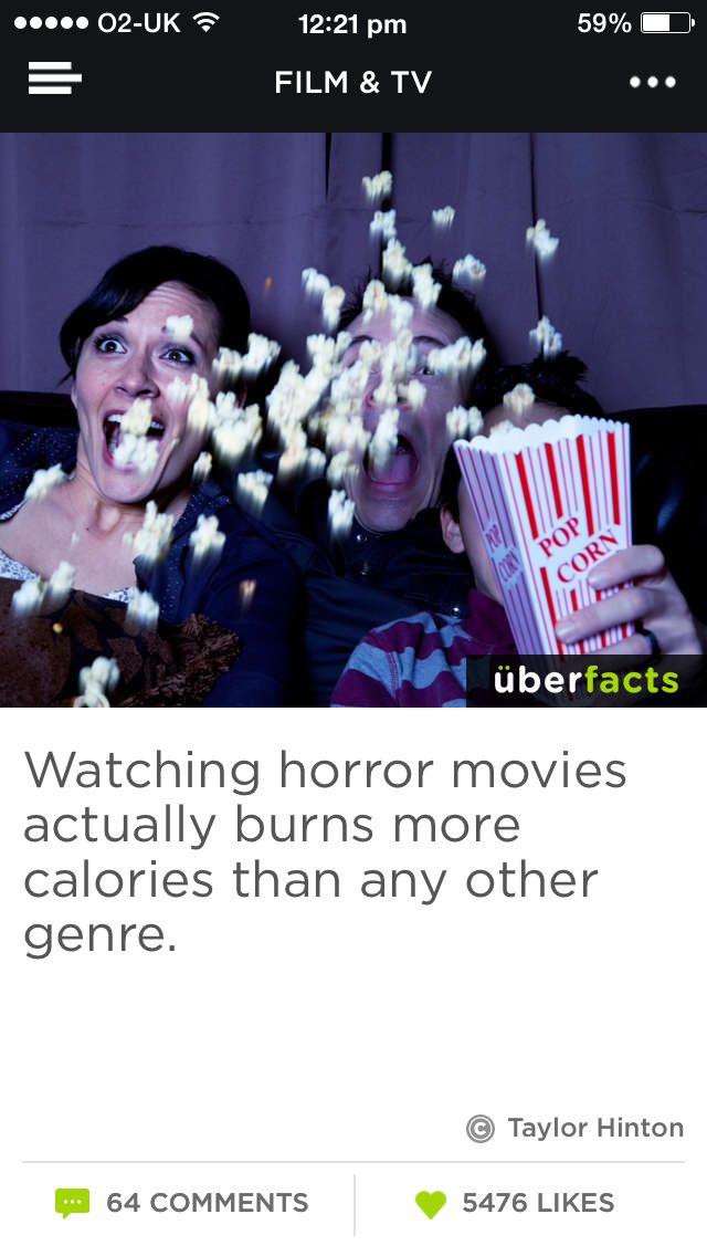 Explains why I'm a fatty!!  I hate scary movies!!