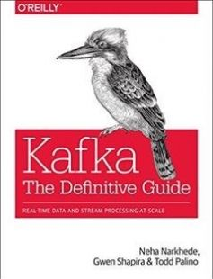 Kafka: The Definitive Guide: Real-time data and stream processing at scale free download by Neha Narkhede Gwen Shapira Todd Palino ISBN: 9781491936160 with BooksBob. Fast and free eBooks download.  The post Kafka: The Definitive Guide: Real-time data and stream processing at scale Free Download appeared first on Booksbob.com.