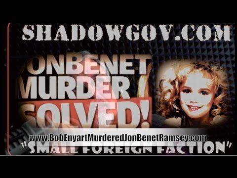 PROOF: JONBENET RAMSEY MURDER SOLVED! - DNA IS FROM SERIAL-KILLER BOB EN...