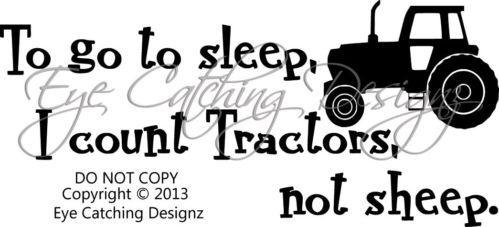 To Go To Sleep I Count Tractors Nursery Room Wall Decal Vinyl Decor John Deere