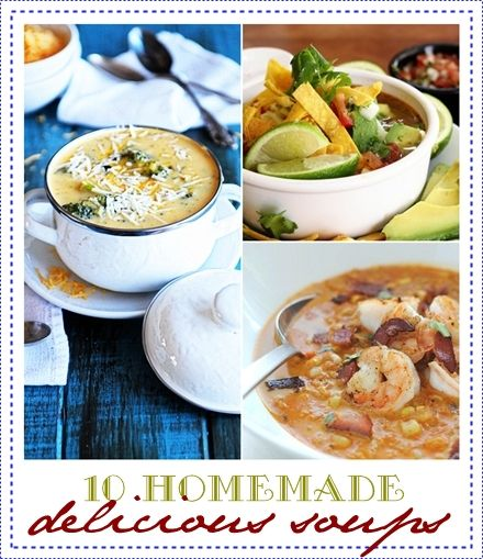 10 Delicious Homemade Soups over at the36thavenue.com #soup #recipes