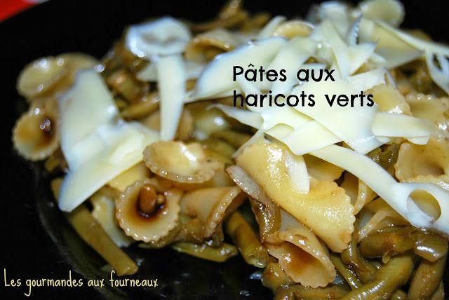 Les gourmandes aux fourneaux: Pâtes aux haricots verts