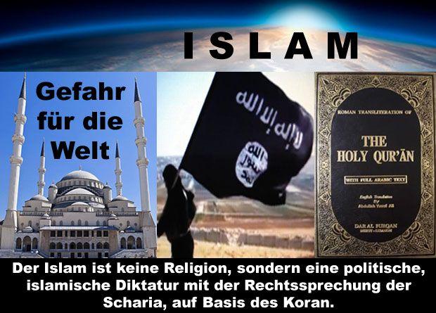 Der Islam ist keine Religion, sondern eine politische, islamische Diktatur mit der Rechtssprechung der Scharia, auf Basis des Koran.