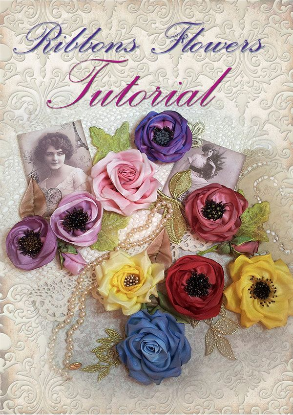 Vintage flowers Ribbons tutorial. Create Accessories with ribbon, Lace & Beads.Fabric ribbon Flowers pattern.Ribbonwork wedding flowers