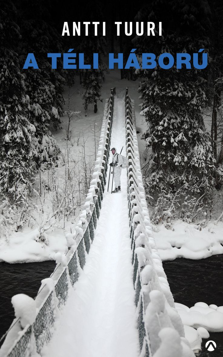 Antti Tuuri A téli háború