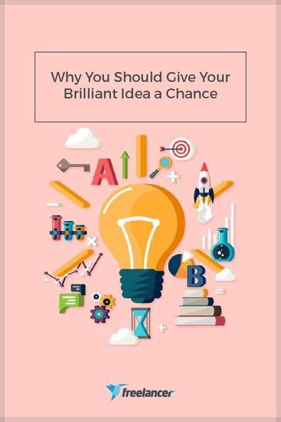 Why You Should Give Your Brilliant Idea a Chance  #startup #smallbusiness #entrepreneurship #entrepreneurs #businesstips #employertips #freelancing #freelancer #freelancers #businessideas