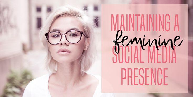 Feminine Social Media Presence