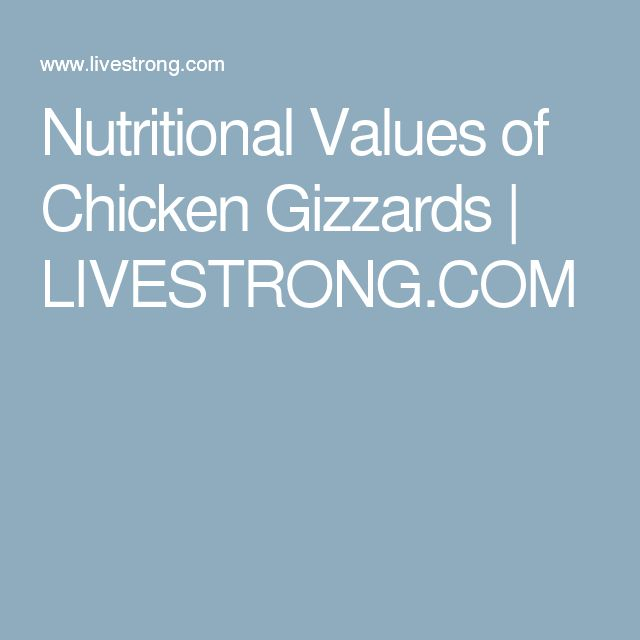 Nutritional Values of Chicken Gizzards | LIVESTRONG.COM