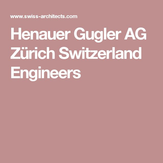 Henauer Gugler AG Zürich Switzerland Engineers