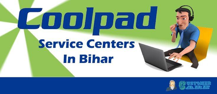 Coolpad service centers in bihar customer care bihar