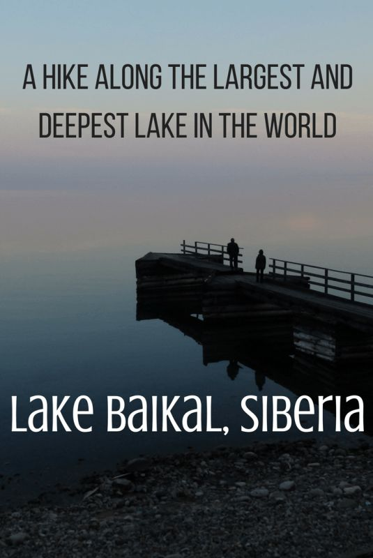 A hike along the largest and deepest lake in the world - Lake Baikal, Siberia.