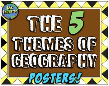 Five Themes of Geography Posters! 5 Themes of Geography Posters for Bulletin Boards!In this purchase, you receive five engaging posters for the five themes of geography that you can place around your room, on bulletin boards, on walls, doors, or anywhere you want to remind students how each theme works!