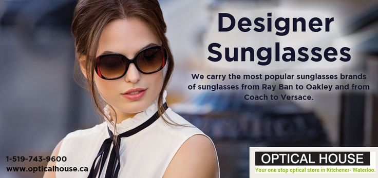 Are you searching for a new pair of designer sunglasses in #Kitchener & #Waterloo?  Visit Optical Store today located at: 1201 Fischer Hallman Rd, Unit 250, Kitchener, ON N2R 0H3, #Canada  Website: http://www.opticalhouse.ca/fashionable-designer-sunglasses-kitchener-waterloo.html Phone: 1-519-743-9600  #BrandedSUNGLASSES #FashionableSUNGLASSES #DesignerSUNGLASSES #Trendy #Stylish #Sunglasses