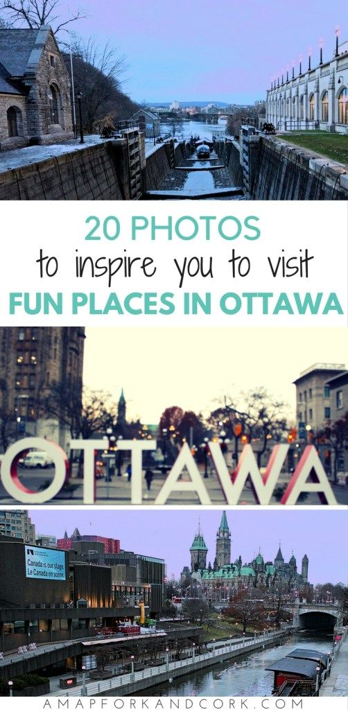 20 Photos to inspire you to visit fun places in Ottawa #MyOttawa #Canada #wanderlust