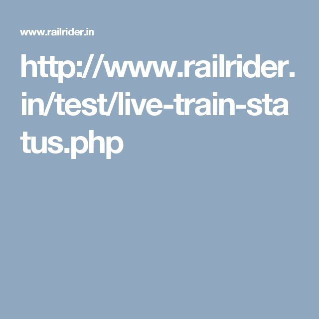 http://www.railrider.in/test/live-train-status.php