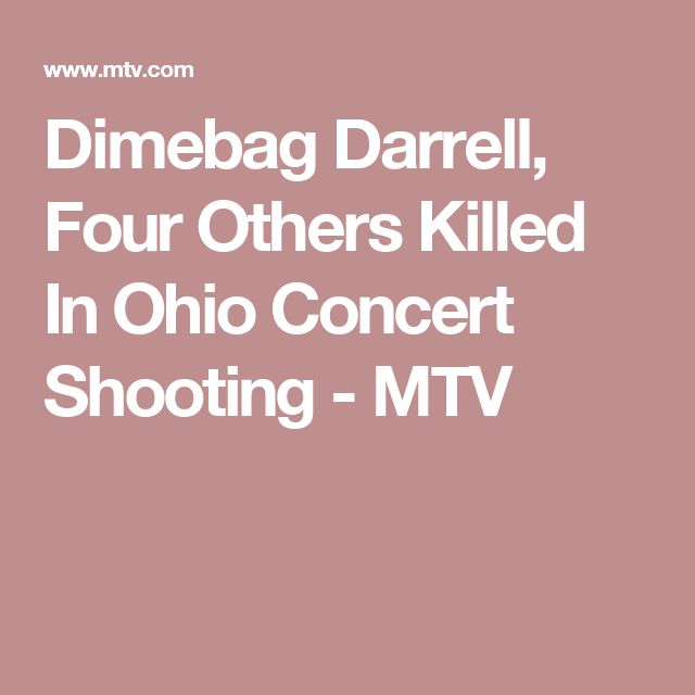 Dimebag Darrell, Four Others Killed In Ohio Concert Shooting - MTV