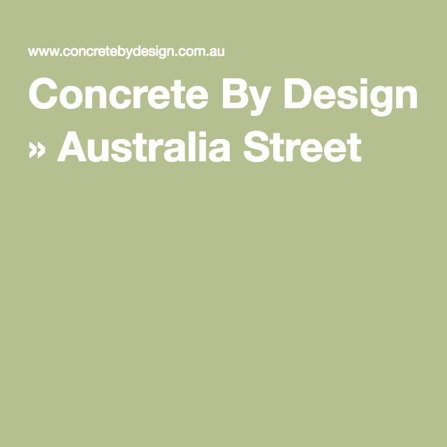 Concrete By Design » Australia Street
