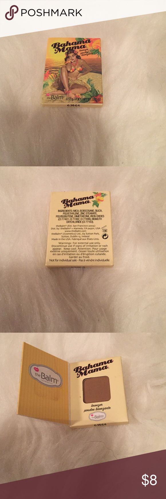 The Balm Bahama Mama Bronzer The Balm Bahama Mama Bronzer. New never used. Sample/Travel size. Net wt 0.02 oz Makeup Bronzer