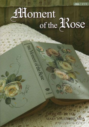 Mary Jo Leisure is a Master Decorative Artist and specialises in roses. Her 64 page instructional book, Moment of the Rose, is available at this link.