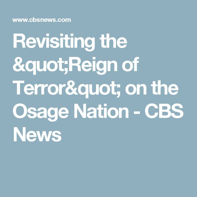 """Revisiting the """"Reign of Terror"""" on the Osage Nation - CBS News"""
