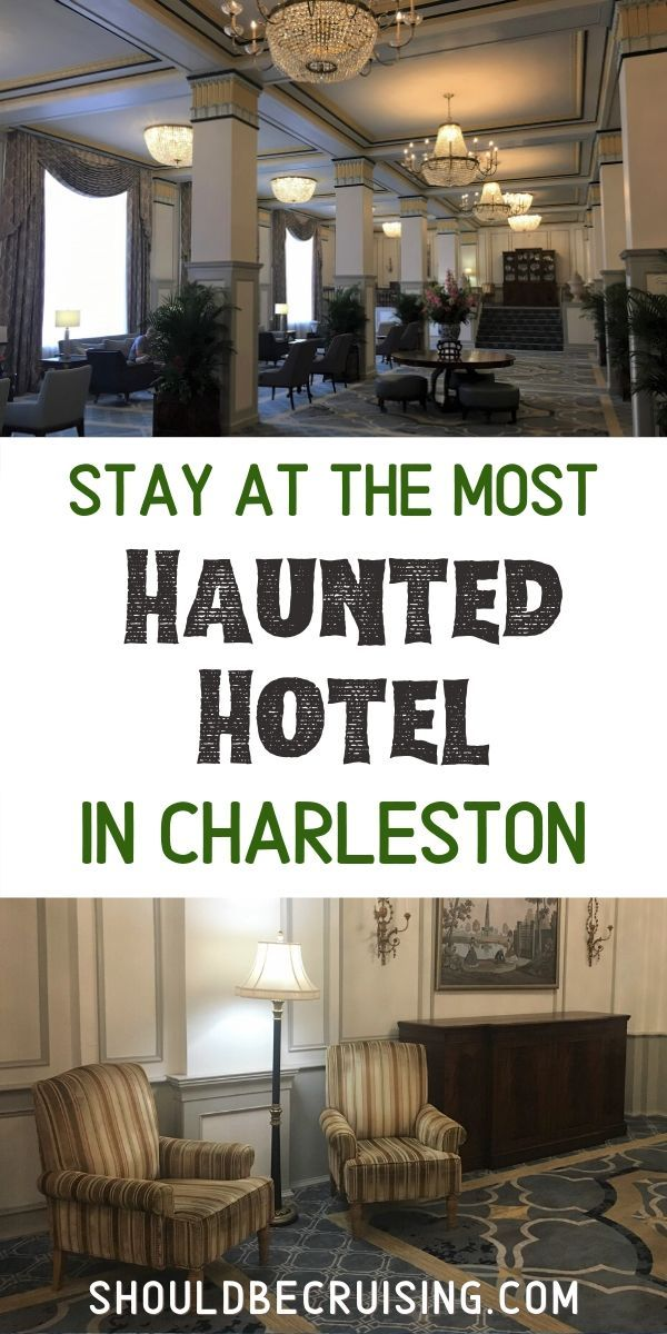 The Historic And Haunted Francis Marion Hotel Charleston