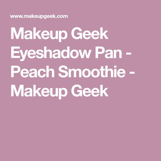 Makeup Geek Eyeshadow Pan - Peach Smoothie - Makeup Geek