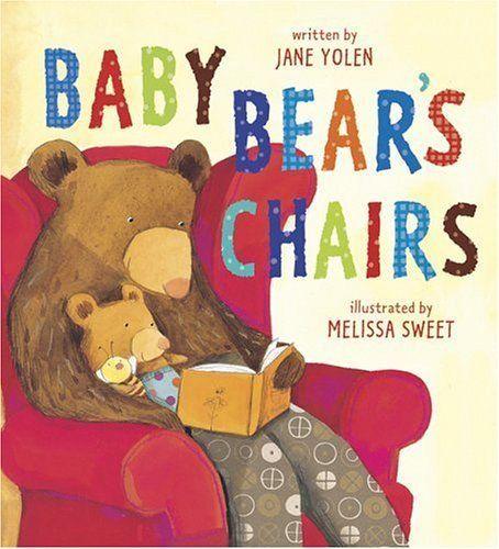 Baby Bear's Chairs  by Jane Yolen
