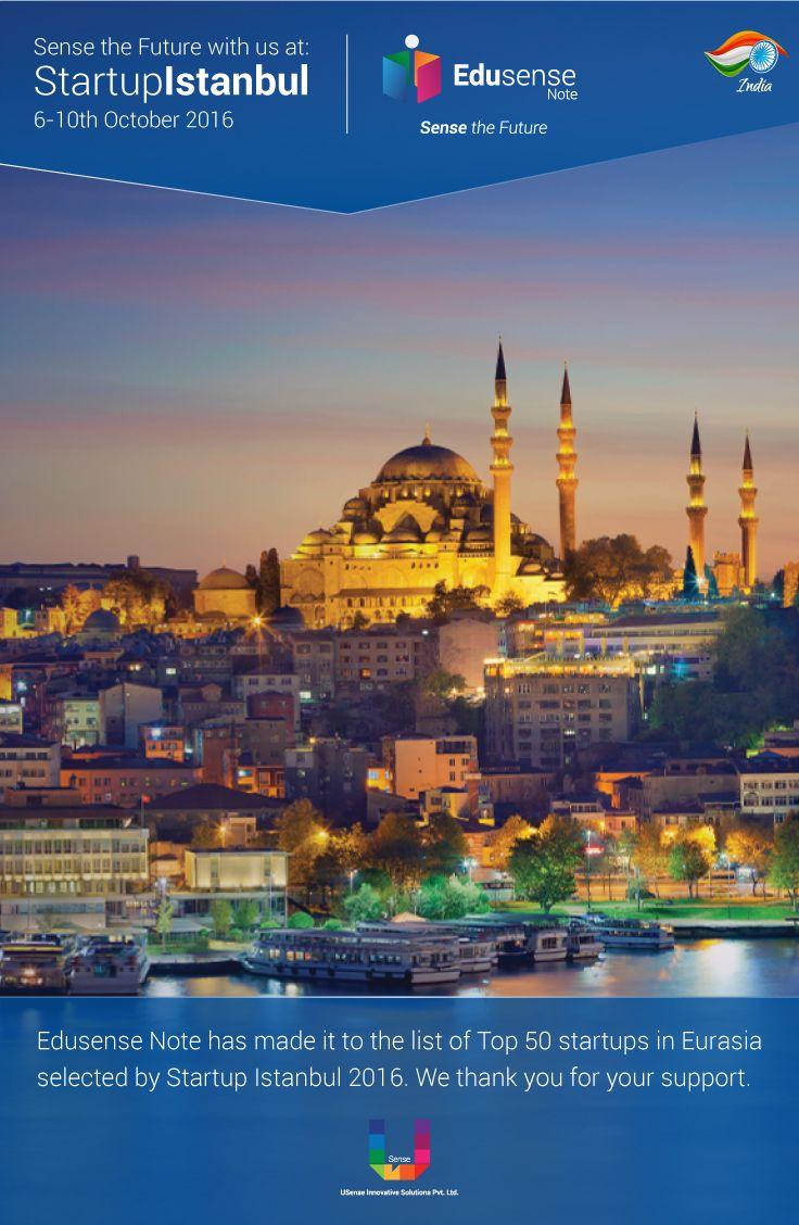 Edusense Note selected as one of the top 100 startups in Eurasia Startup Istanbul 2016.  Digital India #EdusenseNote