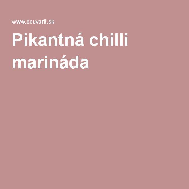 Pikantná chilli marináda